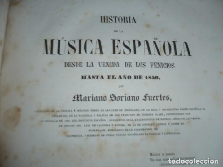 Libros antiguos: 2/ 4 TOMOS HISTORIA DE LA MUSICA ESPAÑOLA DESDE LOS FENICIOS HASTA 1850 MARIANO SORIANO 1856 MADRID - Foto 15 - 172576063