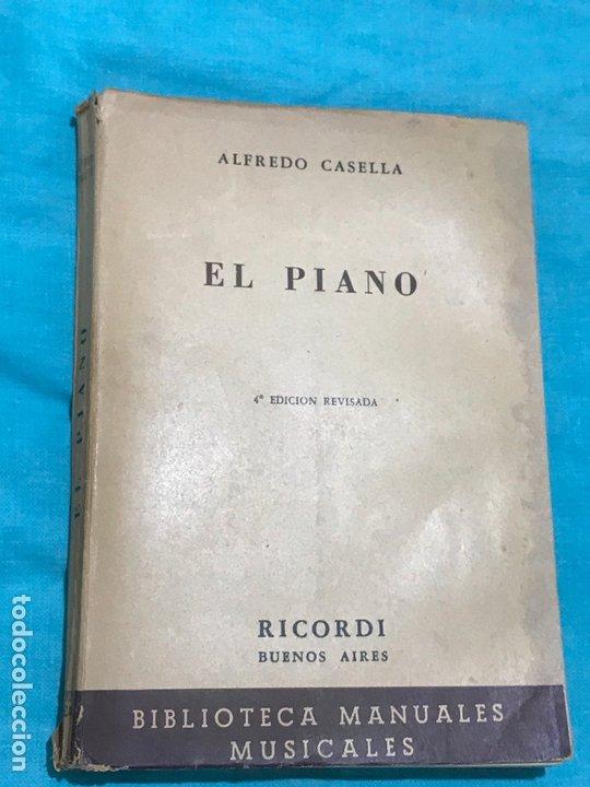 EL PIANO ALFREDO CASELLA 4º EDICION REVISADA (Libros Antiguos, Raros y Curiosos - Bellas artes, ocio y coleccion - Música)