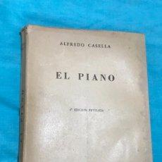 Libros antiguos: EL PIANO ALFREDO CASELLA 4º EDICION REVISADA. Lote 172721487