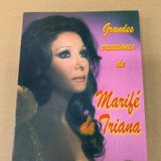 Libros antiguos: LIBRO GRANDES CANCIONES DE MARIFÉ DE TRIANA VOLUMEN 2. Lote 172762393