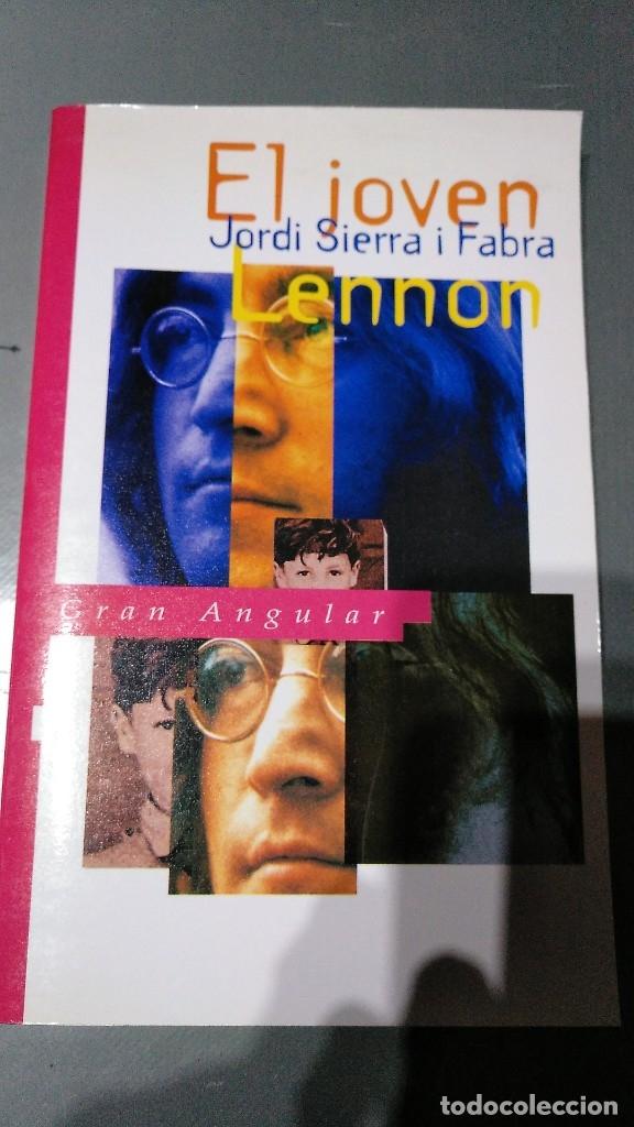 EL JOVEN LENNON - JORDI SIERRA I FABRA - GRAN ANGULAR- 1988 (Libros Antiguos, Raros y Curiosos - Bellas artes, ocio y coleccion - Música)