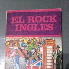 Libros antiguos: EL ROCK INGLÉS - LOS JUGLARES -1973. Lote 174047289