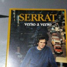 Libros antiguos: SERRAT - VERSO A VERSO - LIBRO 336 PÁGINAS - NUEVO. Lote 174047413