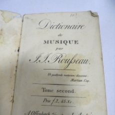 Libros antiguos: DICTIONAIRE DE MUSIQUE PAR J.J.ROUFSEAU. TOME SECOND. CON LAMINAS DESPLEGABLES. VER FOTOS. Lote 174056407
