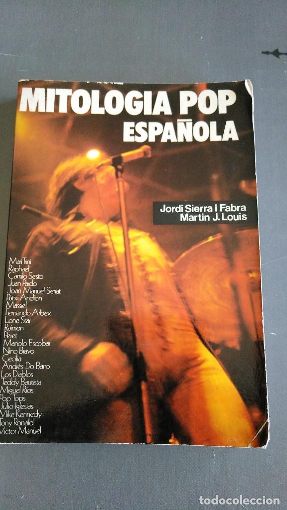 MITOLOGÍA POP ESPAÑOLA - JORDI SIERRA I FABRA - MARTIN J. LOUIS (Libros Antiguos, Raros y Curiosos - Bellas artes, ocio y coleccion - Música)