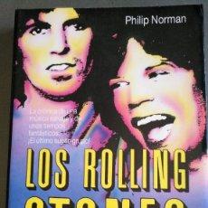 Libros antiguos: LOS ROLLING STONES - PHILIP NORMAN. Lote 174109320