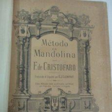 Libros antiguos: MÉTODO DE MANDOLINA - POR F. DE CRISTOFARO - ED. ENRIQUE LEMOINE Y Cª - CON ILUSTRACIONES A B/N. Lote 174118907