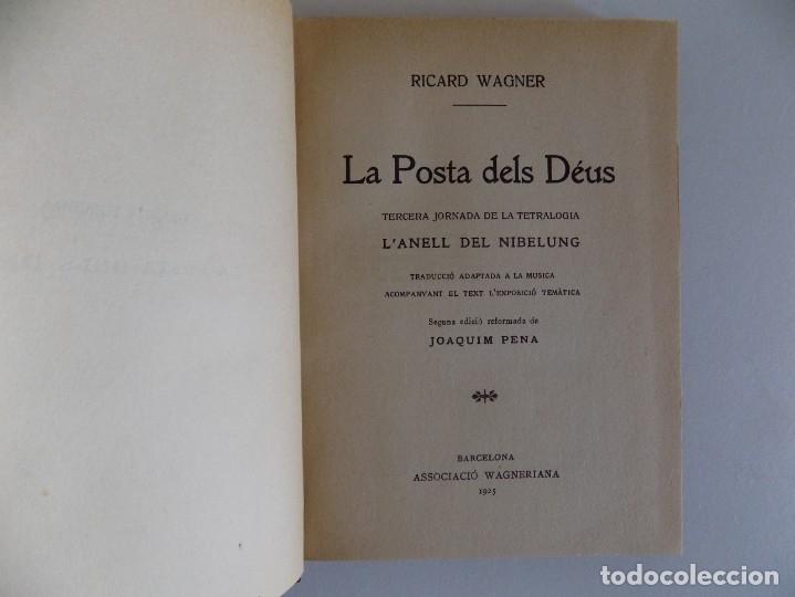 LIBRERIA GHOTICA. RICARD WAGNER. LA POSTA DELS DEUS. L ´ANELL DEL NIBELUNG. 1925 (Libros Antiguos, Raros y Curiosos - Bellas artes, ocio y coleccion - Música)