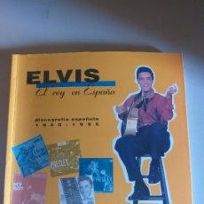 Libros antiguos: ELVIS. EL REY EN ESPAÑA - DISCOGRAFÍA ESPAÑOLA 1956 - 1995. JORGE MARTINEZ, JAVIER DE CASTRO. Lote 194708835