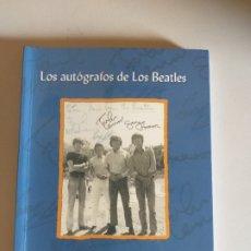 Libros antiguos: LIBRO LOS AUTOGRAFOS DE LOS BEATLES - JUAN AGÜERAS ALLENDE - MILENIO - SBFC LIBROS. Lote 194708228