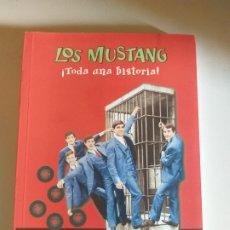 Libros antiguos: LIBRO LOS MUSTANG ¡TODA UNA HISTORIA! - SANTI CARULLA . EDITORIAL MILENIO. Lote 175131400