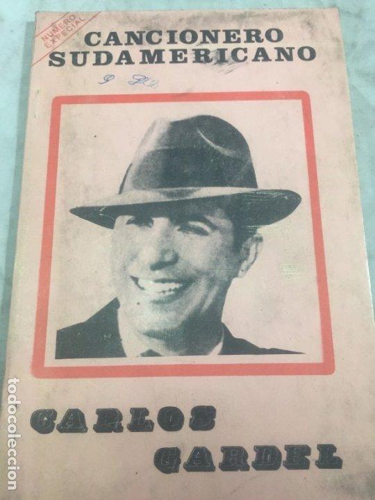 CARLOS GARDEL. CANCIONERO SUDAMERICANO.LIBRO 1976, TANGOS DE LA ERA DORADA (Libros Antiguos, Raros y Curiosos - Bellas artes, ocio y coleccion - Música)