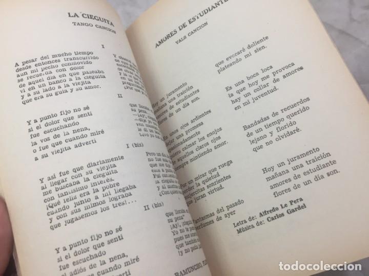Libros antiguos: CARLOS GARDEL. CANCIONERO SUDAMERICANO.LIBRO 1976, tangos de la era dorada - Foto 11 - 175476437