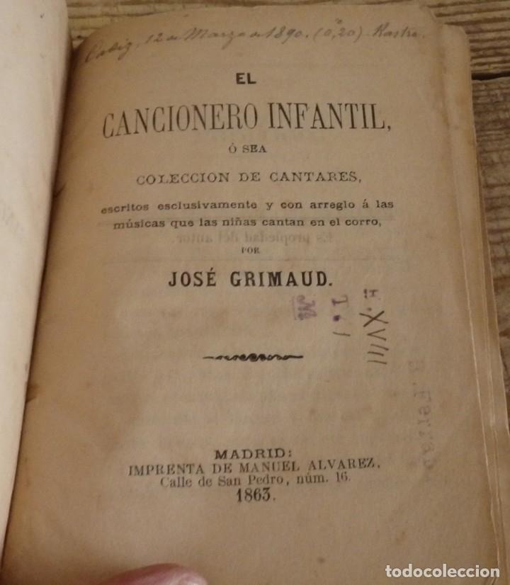 1ª EDICION, EL CANCIONERO INFANTIL O SEA COLECCION DE CANTARES...., JOSE GRIMAUD,1863,126 PAGINAS (Libros Antiguos, Raros y Curiosos - Bellas artes, ocio y coleccion - Música)