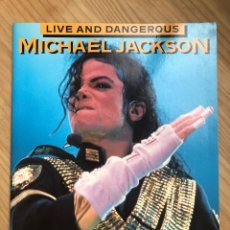 Libros antiguos: REVISTA LIVE AND DANGEROUS MICHAEL JACKSON. Lote 176446212
