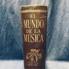 Libros antiguos: EL MUNDO DE LA MUSICA ESPASA CALPE S.A. 1962 GUIA MUSICAL. Lote 177893750