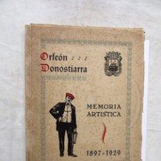 Libros antiguos: ORFEON DONOSTIARRA MEMORIA ARTISTICA 1897 - 1929. Lote 178293691