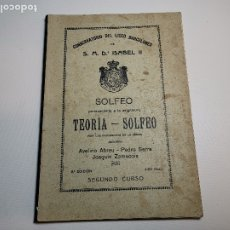 Libros antiguos: CONSERVATORIO DEL LICEO.TEORIA-SOLFEO.-2 CURSO.-SOLFEO ANDREU-SERRA-ZAMACOIS-BARCELONA AÑOS 40.. Lote 178850773