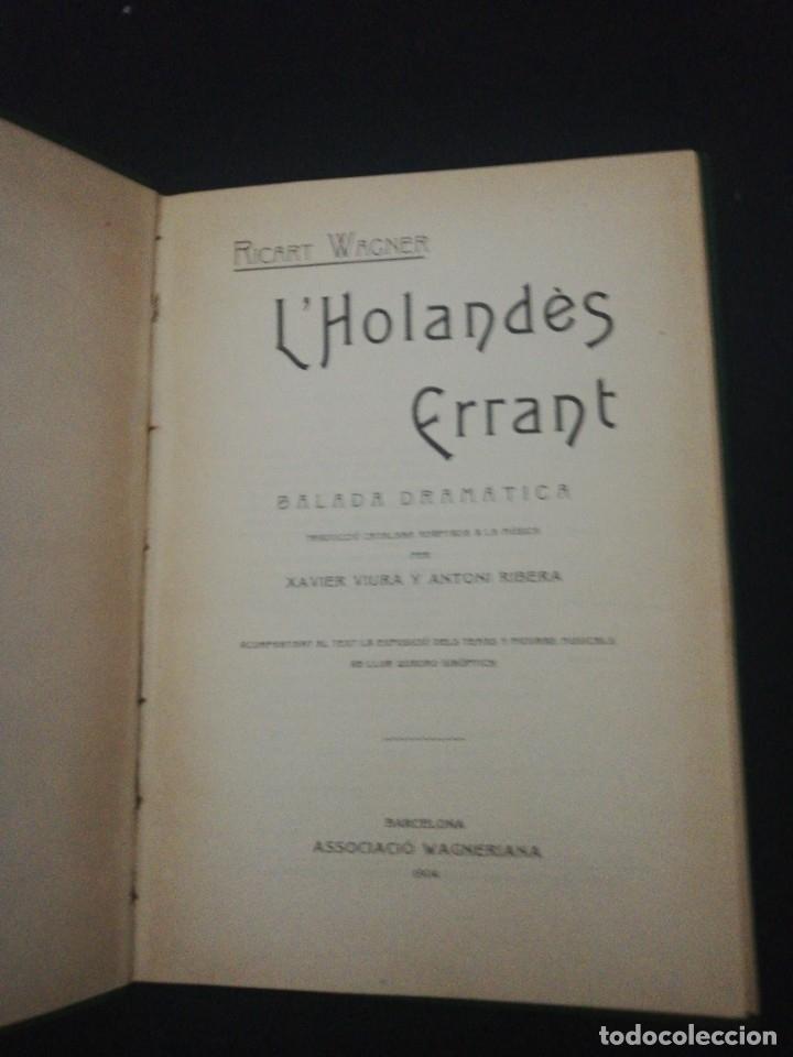 Libros antiguos: Ricart Wagner, lholandes errsnt, 1904 associacio wagneriana Barcelona - Foto 2 - 178912327