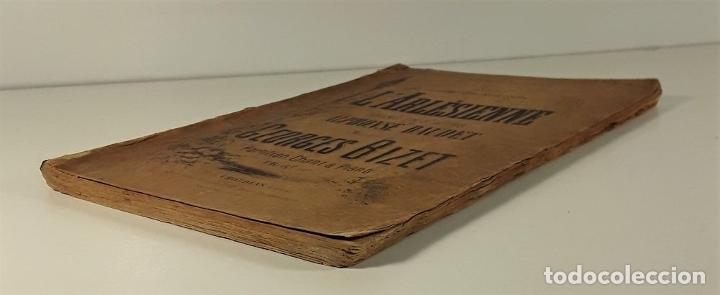Libros antiguos: LARLÉSIENNE DRAME EN 3 ACTES. A. DAUDET. EDIT. CHOUDENS. IMP. AROUY. PARÍS. - Foto 3 - 180927640