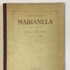 Libros antiguos: MARIANELA. OPERA EN TRES ACTOS. LIBRO DE SERAFÍN Y JOAQUÍN ÁLVAREZ QUINTERO. - PAHISSA, JAIME.. Lote 180959476