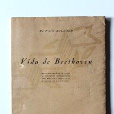 Libros antiguos: ROMAIN ROLLAND - VIDA DE BEETHOVEN - ASSOCIACIÓ D'AMICS DE LA MÚSICA 1927 CATALÀ. Lote 181025276