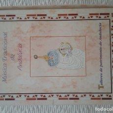 Libros antiguos: MÚSICA TRADICIONAL DE ANDALUCÍA . Lote 181135718