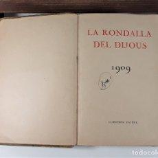 Libros antiguos: LA RONDALLA DEL DIJOUS. 1909. VARIOS AUTORES. LLIBRERIA LAVENÇ. BARCELONA.. Lote 181475121