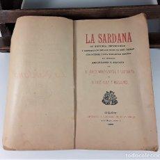 Libros antiguos: LA SARDANA. VARIOS AUTORES. IMP. JUAN BONET. OLOT. 1895.. Lote 181481522