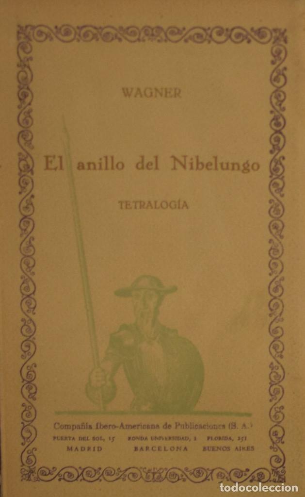 EL ANILLO DEL NIBELUNGO. TETRALOGÍA - . WAGNER (Libros Antiguos, Raros y Curiosos - Bellas artes, ocio y coleccion - Música)