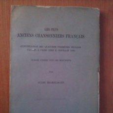 Libros antiguos: 1896 LES PLUS ANCIENS CHANSONNIERS FRANÇAIS. Lote 181508023