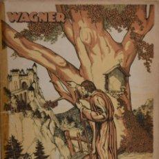 Libros antiguos: TANNHÄUSER I LA TANÇÓ DE WARTBURG - RICARD WAGNER. Lote 182209022