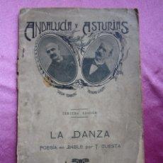 Libros antiguos: ANDALUCIA Y ASTURIAS LA DANZA POESIA EN BABLE TEODORO CUESTA 1907. Lote 182233041
