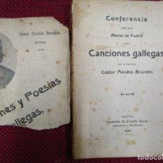 Libros antiguos: GALICIA - CONFERENCIA SOBRE CANCIONES GALLEGAS - CASTOR MENDEZ BRANDON (BARITONO) - MADRID 1908 +. Lote 182915080