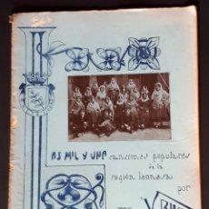 Libros antiguos: LAS MIL Y UNA CANCIONES POPULARES DE LA REGIÓN LEONESA. VENANCIO BLANCO. VOLUMEN 2 (1911). Lote 183500893