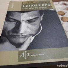Libros antiguos: CARLOS CANO UNA VIDA DE COPLAS. Lote 183994473