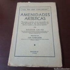 Libros antiguos: AMENIDADES ARTISTICAS 1935 AGUSTIN CALVO ( CANTANTES - CANCION ). Lote 185718243