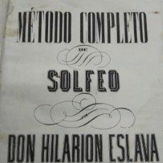 Libros antiguos: METODO DE SOLFEO COMPLETO POR DON HILARION ESLAVA 2° EDICION COMPLETA CA 1848 RARA PIEL HOLANDESA. Lote 189329698