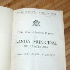 Libros antiguos: PROGRAMAS ENCUADERNADOS DE LA BANDA MPAL DE BARCELONA 1930-1942. Lote 189693622