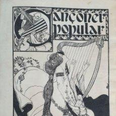 Libros antiguos: CANÇONER POPULAR CATALÁ. SEGUNDA SERIE. VARIOS AUTORES. VARIAS IMPRENTAS. 1907.. Lote 190229047
