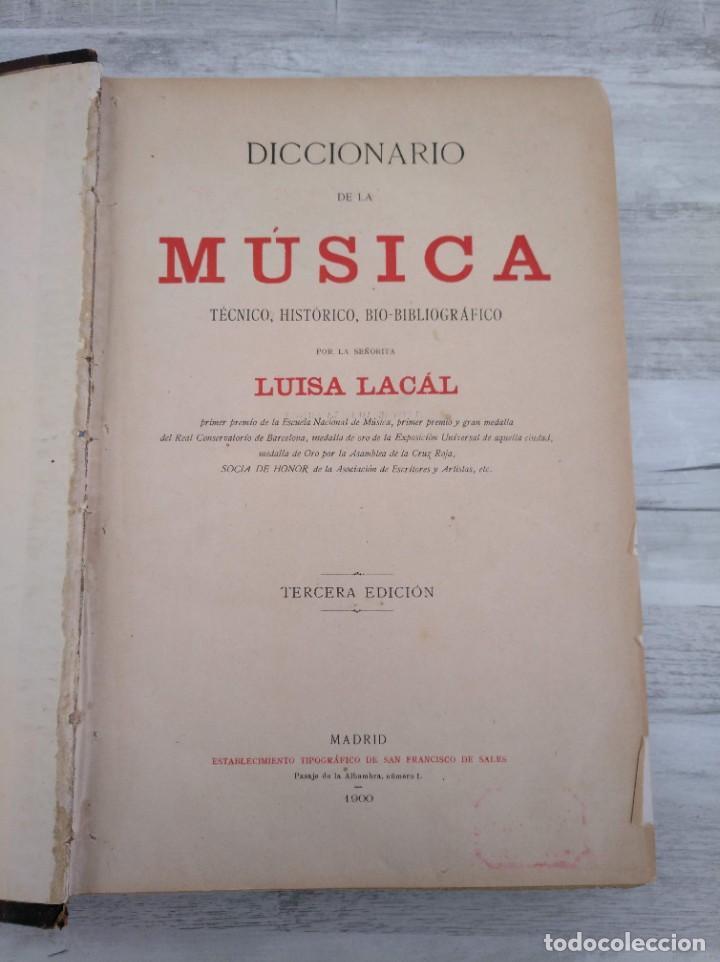 DICCIONARIO DE LA MÚSICA - OBRA DE LUISA LACÁL (AÑO 1900) (Libros Antiguos, Raros y Curiosos - Bellas artes, ocio y coleccion - Música)