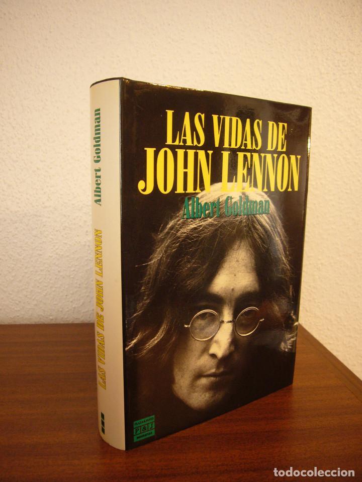 ALBERT GOLDMAN: LAS VIDAS DE JOHN LENNON (PLAZA & JANÉS, 1989) TAPA DURA. PERFECTO. (Libros Antiguos, Raros y Curiosos - Bellas artes, ocio y coleccion - Música)