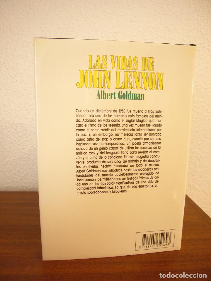 Libros antiguos: ALBERT GOLDMAN: LAS VIDAS DE JOHN LENNON (PLAZA & JANÉS, 1989) TAPA DURA. PERFECTO. - Foto 3 - 192082127