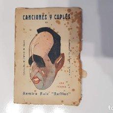 Libros antiguos: CANCIONES Y CUPLÉS. RAMIRO RUIZ RAFFLES 1925 FIRMADO Y DEDICADO POR EL AUTOR. Lote 193375951