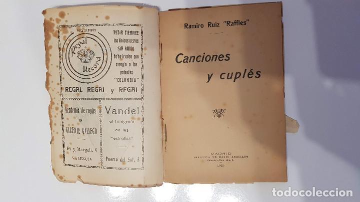 Libros antiguos: CANCIONES Y CUPLÉS. RAMIRO RUIZ RAFFLES 1925 FIRMADO Y DEDICADO POR EL AUTOR - Foto 2 - 193375951