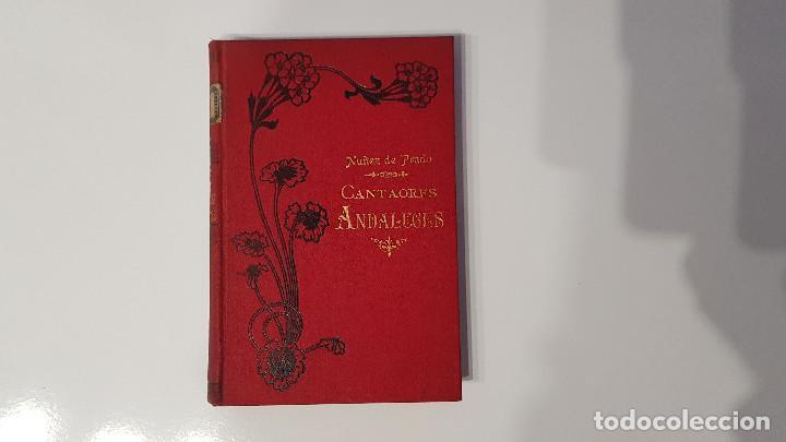 CANTAORES ANDALUCES. NUÑEZ DE PRADO. (Libros Antiguos, Raros y Curiosos - Bellas artes, ocio y coleccion - Música)