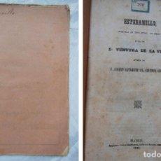 Libros antiguos: ESTEBANILLO. ZARZUELA EN TRES ACTOS EN VERSO. DE LA VEGA VENTURA. 1855. Lote 193719223