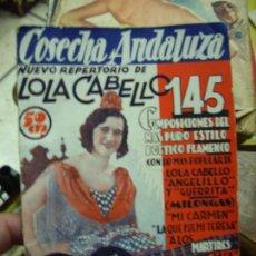 Libros antiguos: COSECHA ANDALUZA, NUEVO REPERTORIO DE LOLA CABELL. N.1111-700. Lote 194111935