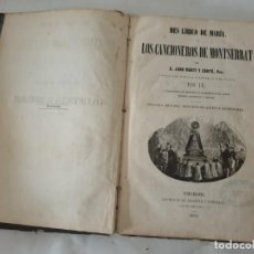 Libros antiguos: LOS CANCIONEROS DE MONTSERRAT 1863. Lote 194196818