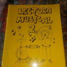 Libros antiguos: LECTURA MUSICAL 2 - A. GINÉS ABELLÁN - EDICIÓN 1987. Lote 194208468